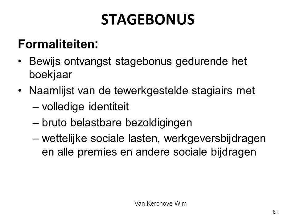 STAGEBONUS Formaliteiten: