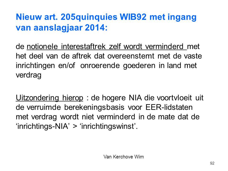 Nieuw art. 205quinquies WIB92 met ingang van aanslagjaar 2014: