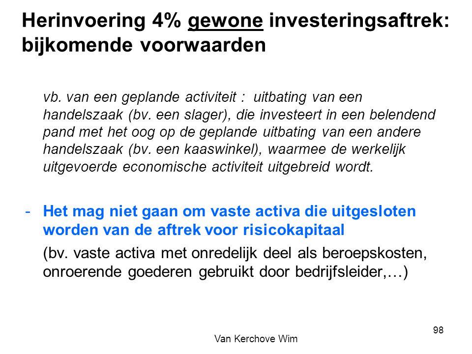 Herinvoering 4% gewone investeringsaftrek: bijkomende voorwaarden