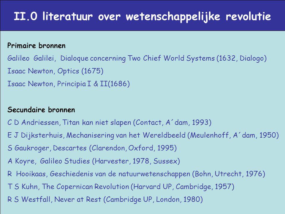 II.0 literatuur over wetenschappelijke revolutie