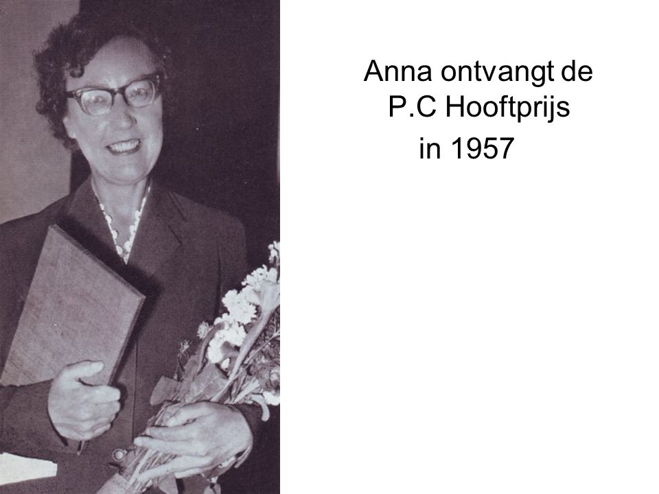 Anna ontvangt de P.C Hooftprijs