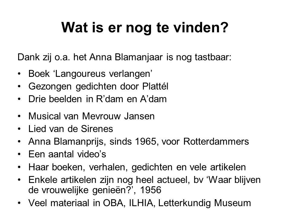Wat is er nog te vinden Dank zij o.a. het Anna Blamanjaar is nog tastbaar: Boek 'Langoureus verlangen'