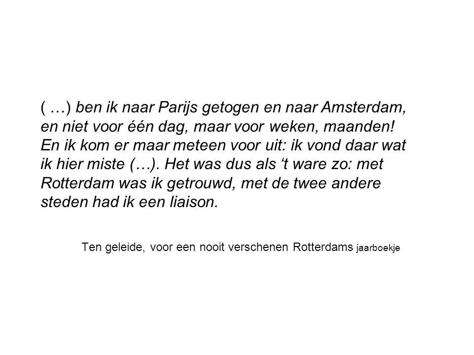 Ten geleide, voor een nooit verschenen Rotterdams jaarboekje