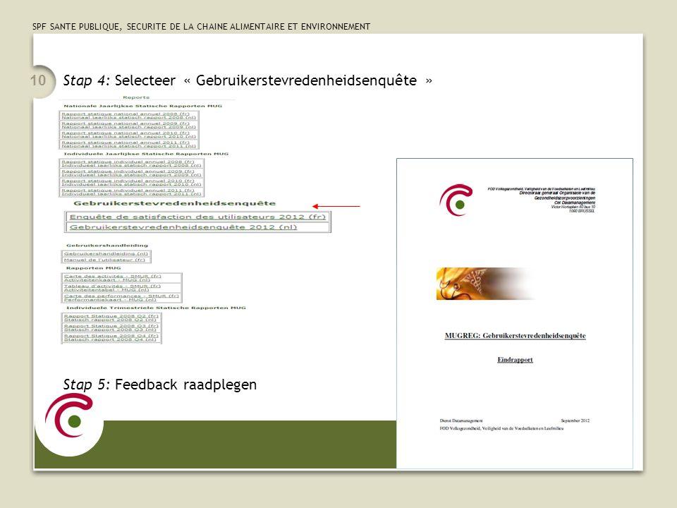Stap 4: Selecteer « Gebruikerstevredenheidsenquête »