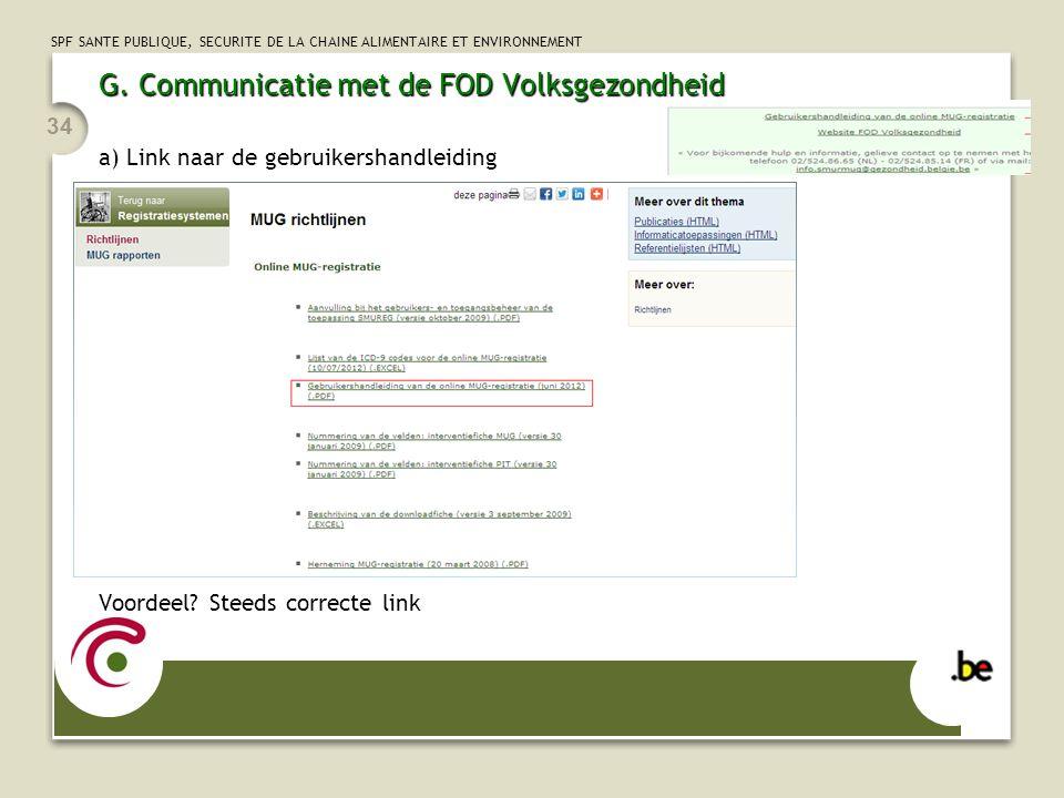 G. Communicatie met de FOD Volksgezondheid