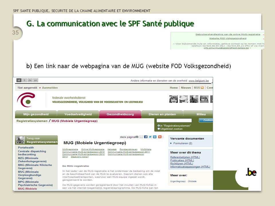 G. La communication avec le SPF Santé publique