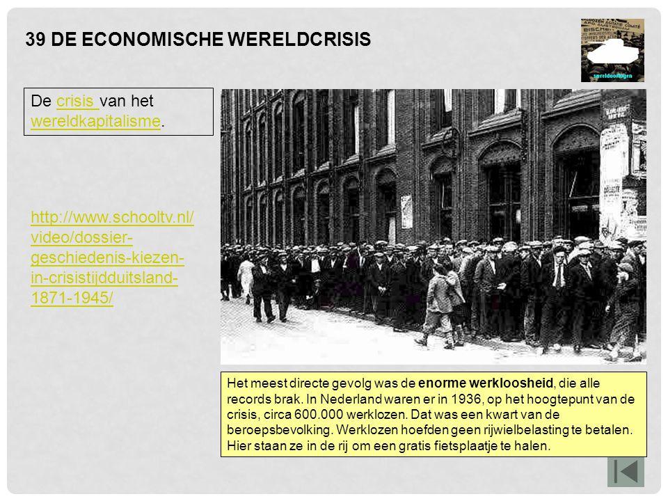 39 DE ECONOMISCHE WERELDCRISIS