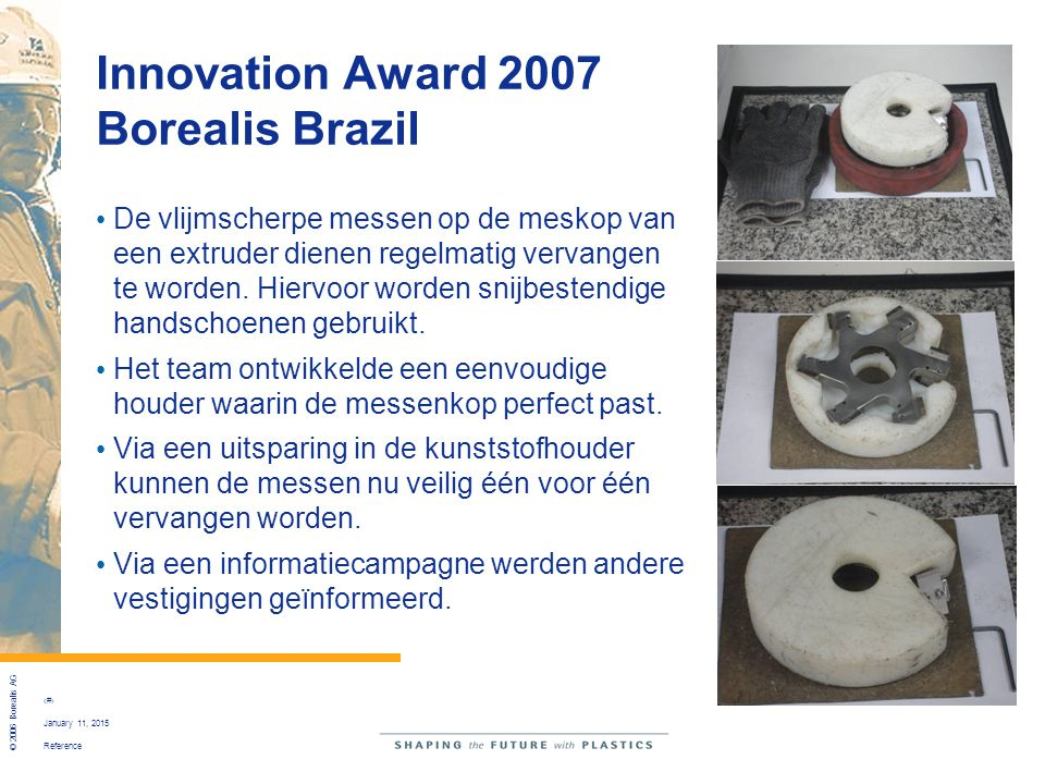 Innovation Award 2007 Borealis Brazil
