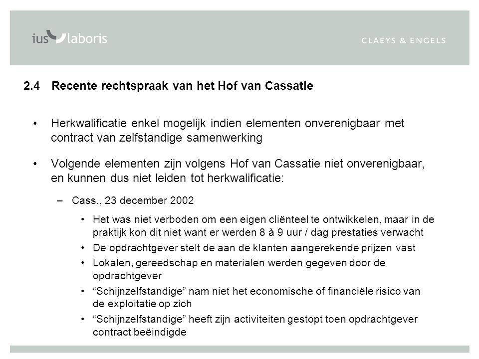 2.4 Recente rechtspraak van het Hof van Cassatie