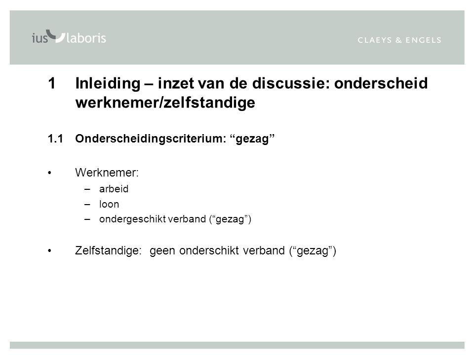 1 Inleiding – inzet van de discussie: onderscheid werknemer/zelfstandige