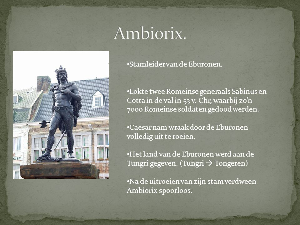 Ambiorix. Stamleider van de Eburonen.