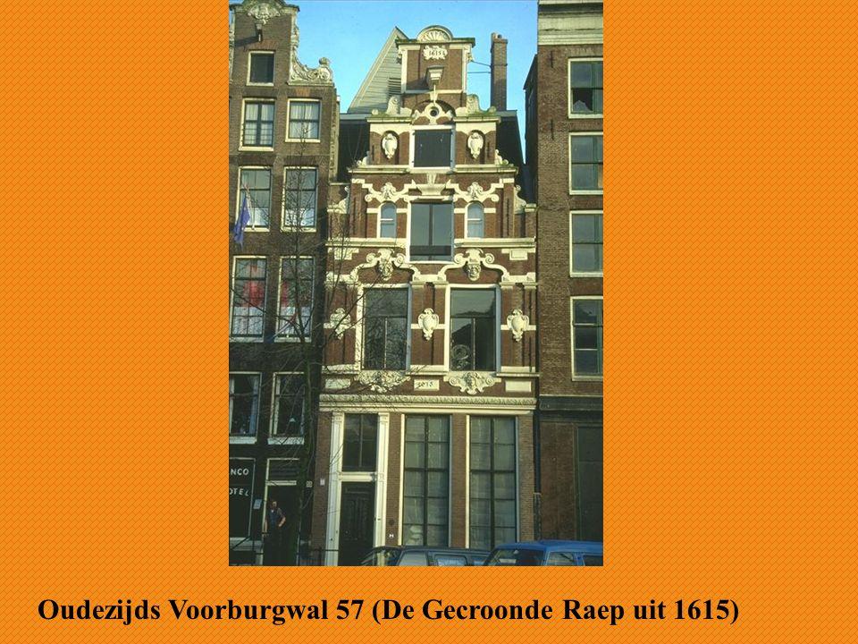 Oudezijds Voorburgwal 57 (De Gecroonde Raep uit 1615)