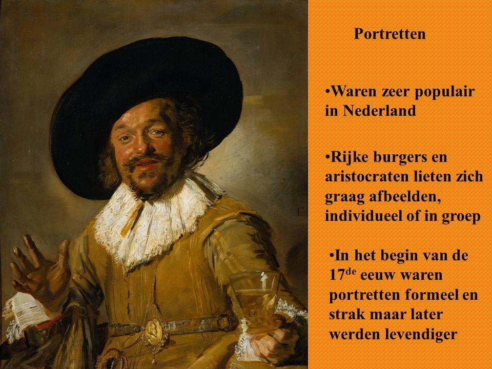 Portretten Waren zeer populair in Nederland. Rijke burgers en aristocraten lieten zich graag afbeelden, individueel of in groep.