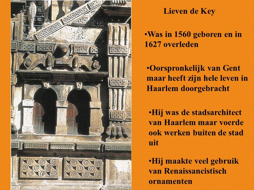 Lieven de Key Was in 1560 geboren en in 1627 overleden. Oorspronkelijk van Gent maar heeft zijn hele leven in Haarlem doorgebracht.