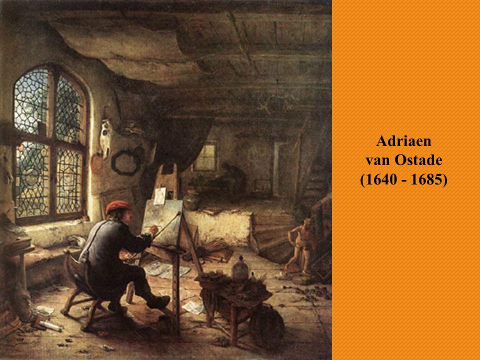 Adriaen van Ostade (1640 - 1685)