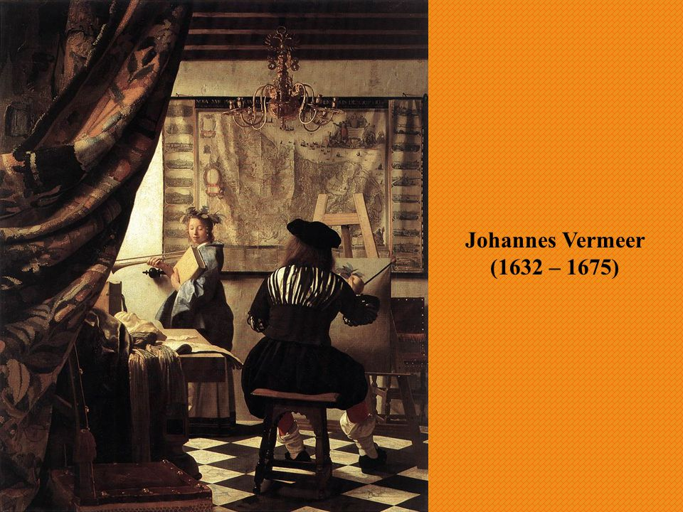 Johannes Vermeer (1632 – 1675)