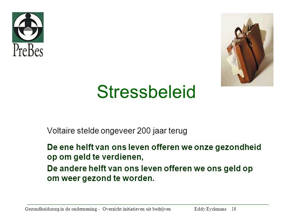 Stressbeleid Voltaire stelde ongeveer 200 jaar terug