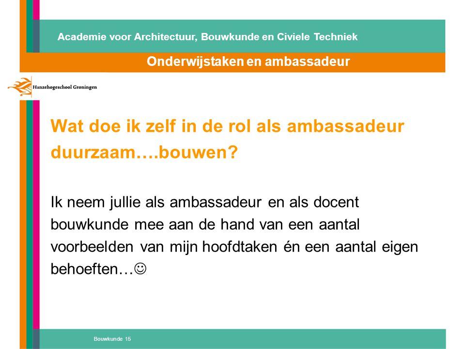 Onderwijstaken en ambassadeur