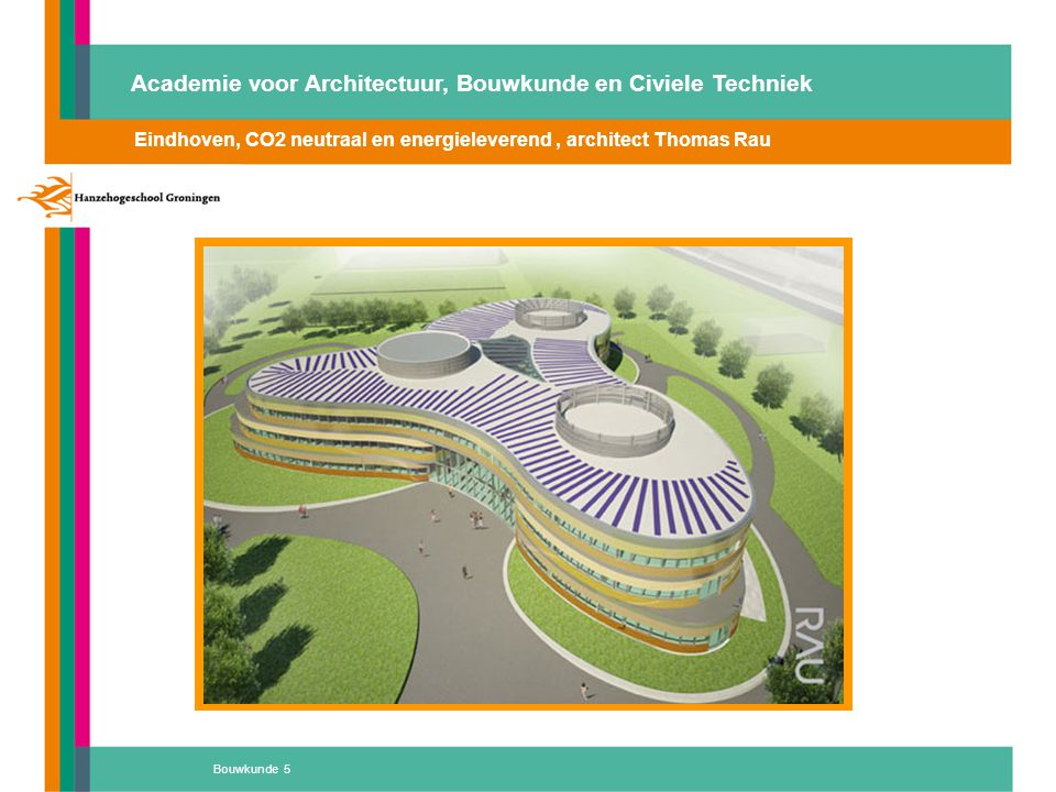 Eindhoven, CO2 neutraal en energieleverend , architect Thomas Rau
