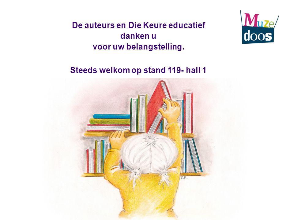 De auteurs en Die Keure educatief voor uw belangstelling.