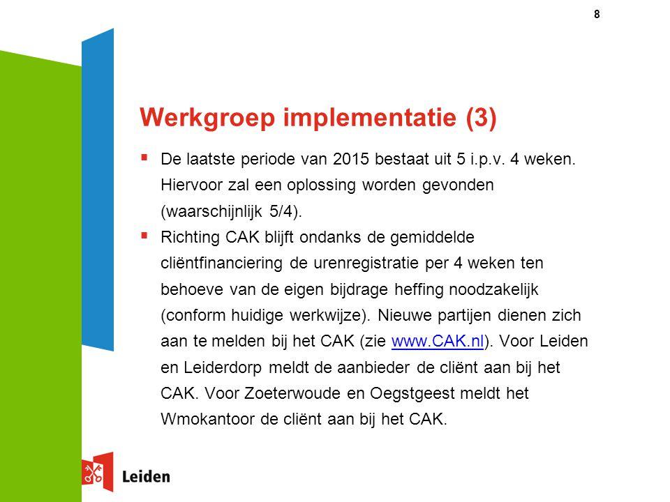 Werkgroep implementatie (3)