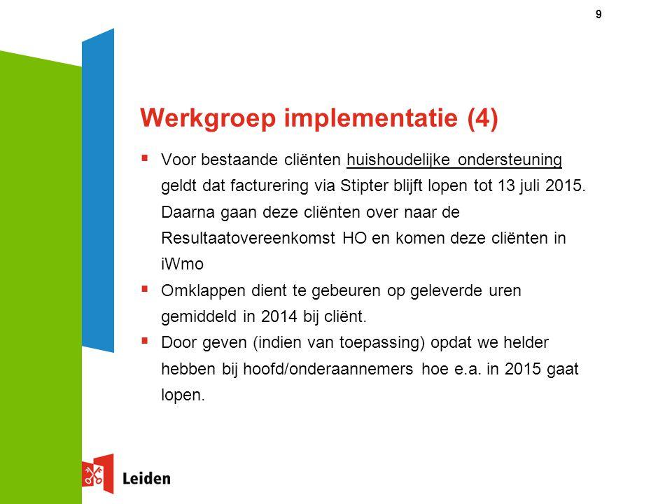 Werkgroep implementatie (4)