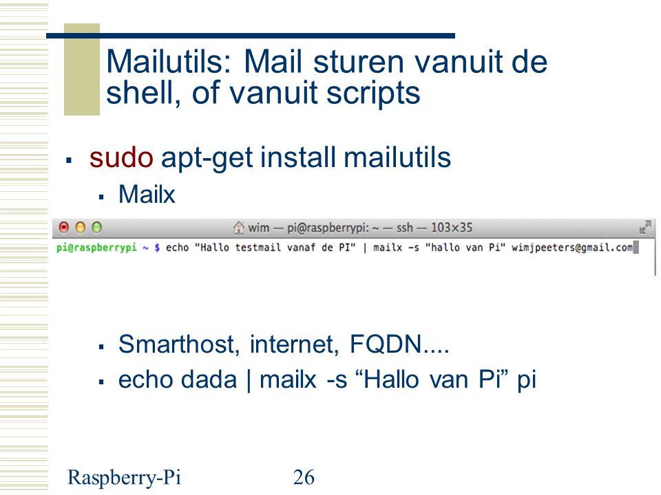 Mailutils: Mail sturen vanuit de shell, of vanuit scripts