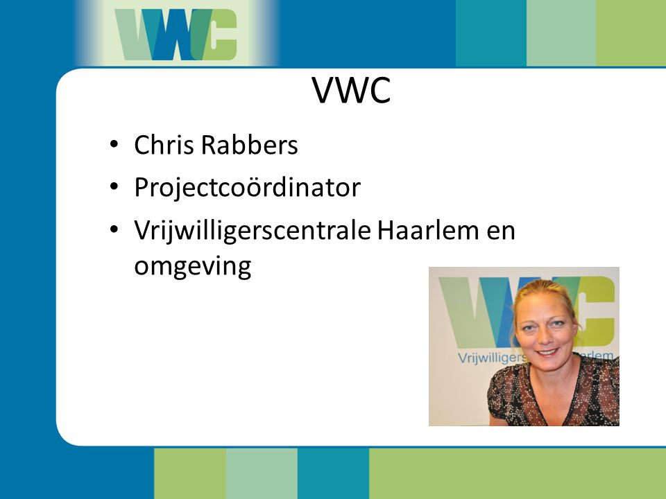 VWC Chris Rabbers Projectcoördinator