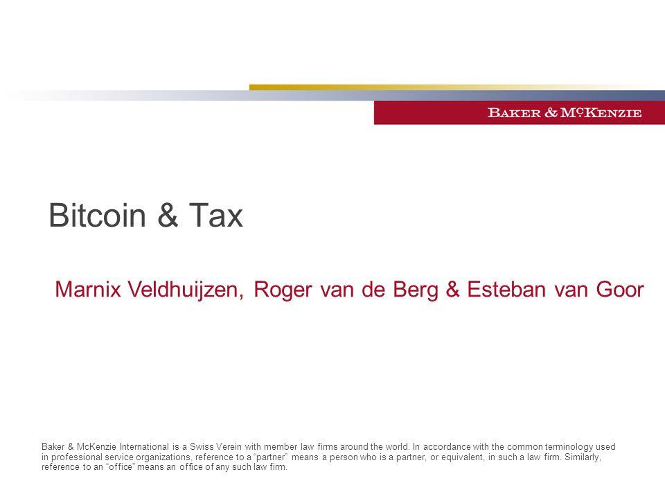 Bitcoin & Tax Marnix Veldhuijzen, Roger van de Berg & Esteban van Goor