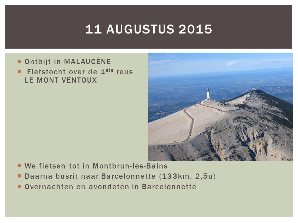 11 augustus 2015 Ontbijt in MALAUCÈNE