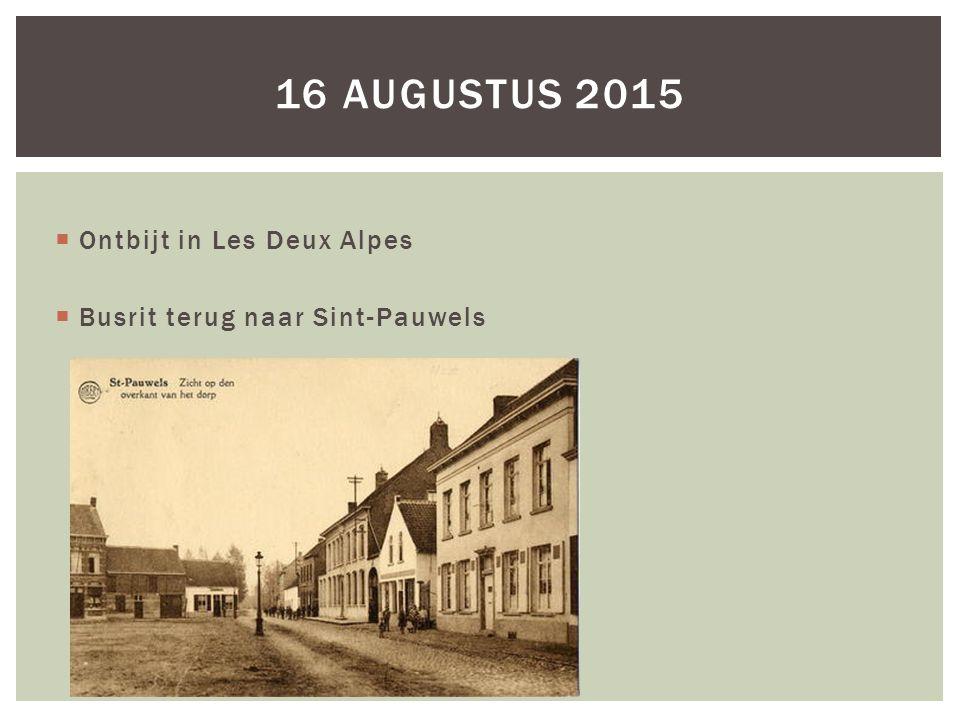 16 augustus 2015 Ontbijt in Les Deux Alpes