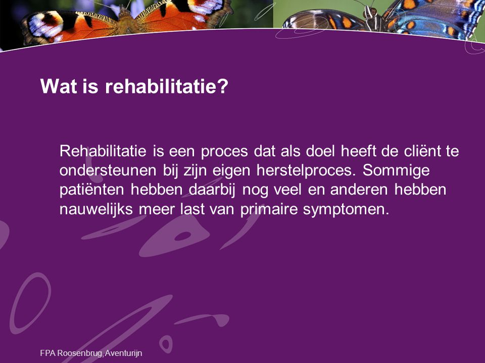 Wat is rehabilitatie