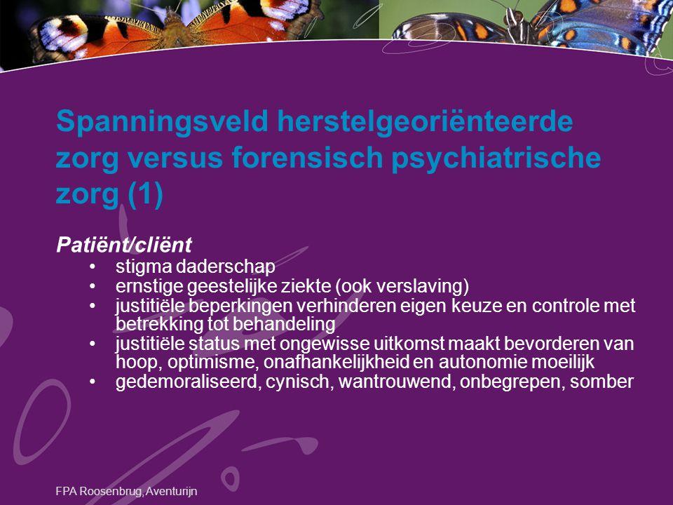 Spanningsveld herstelgeoriënteerde zorg versus forensisch psychiatrische zorg (1)