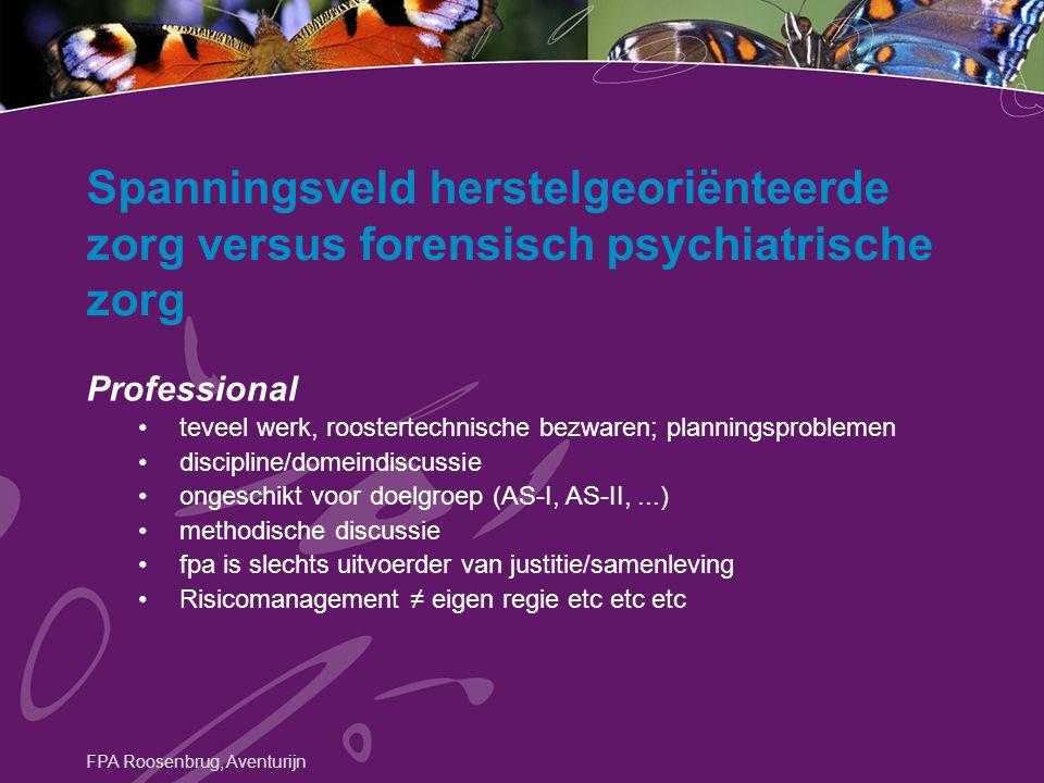 Spanningsveld herstelgeoriënteerde zorg versus forensisch psychiatrische zorg