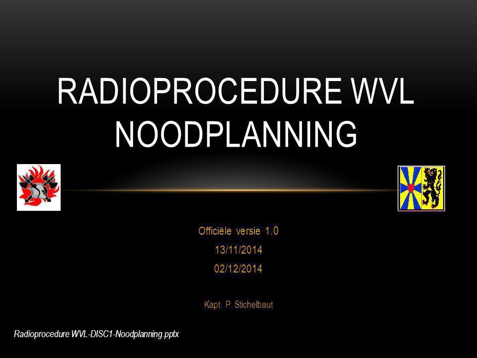 Radioprocedure WVL Noodplanning