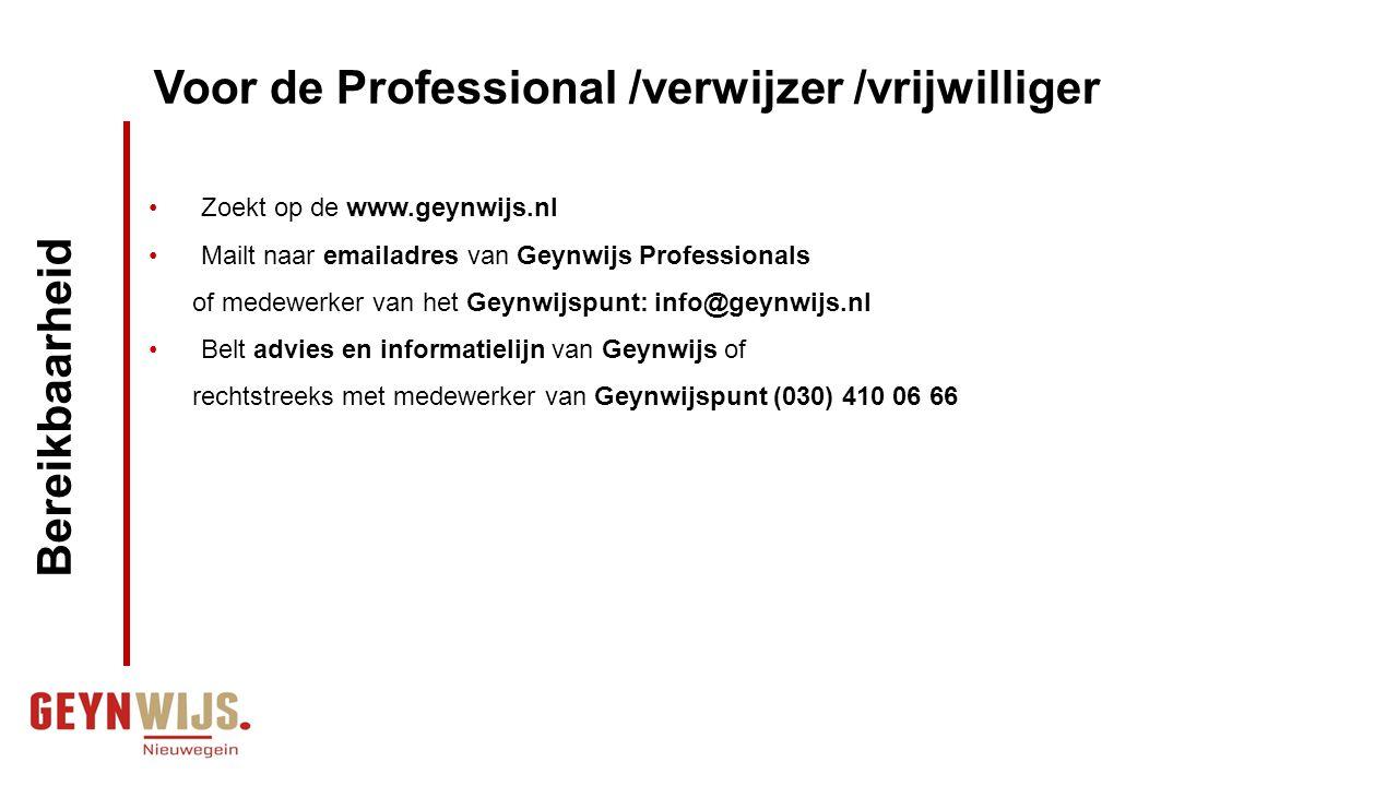 Voor de Professional /verwijzer /vrijwilliger