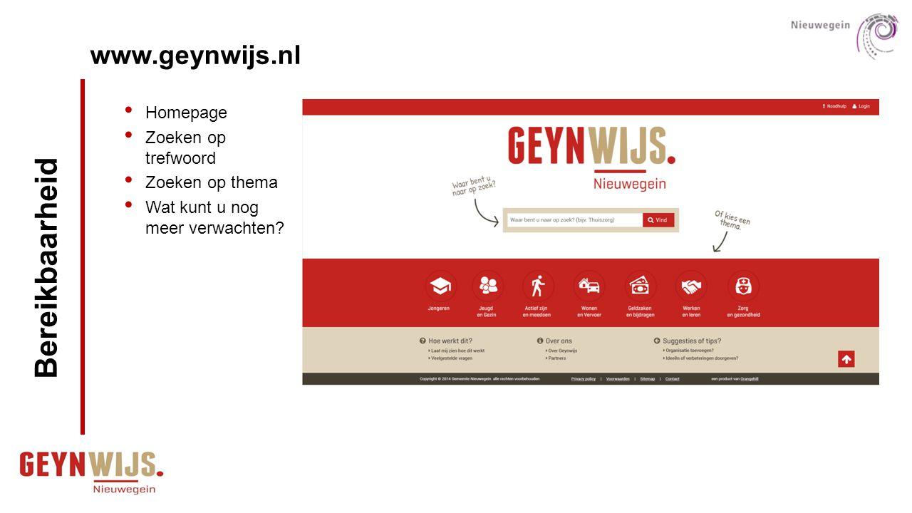 Bereikbaarheid www.geynwijs.nl Homepage Zoeken op trefwoord