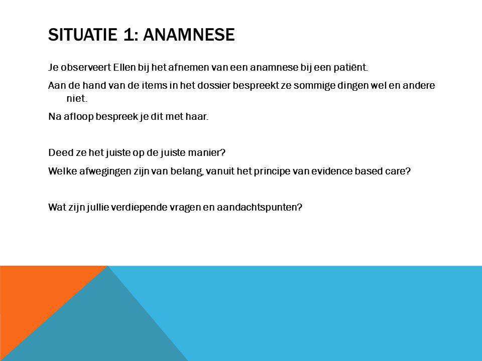 Situatie 1: anamnese