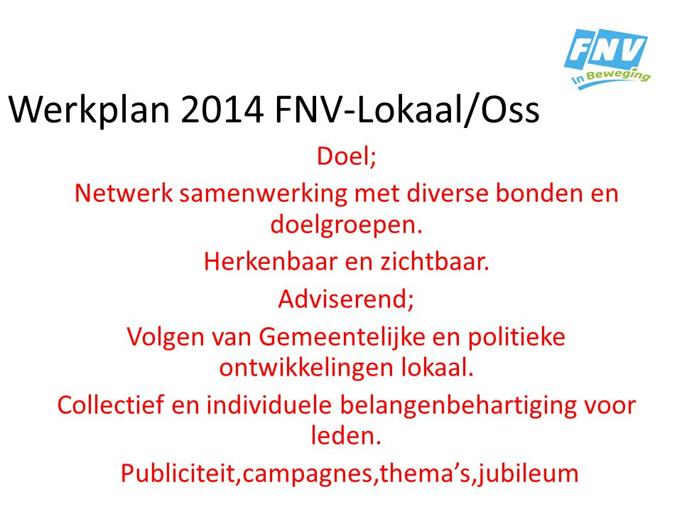 Werkplan 2014 FNV-Lokaal/Oss