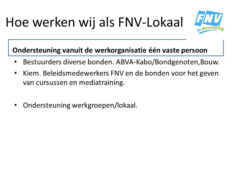 Hoe werken wij als FNV-Lokaal