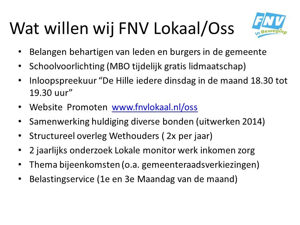 Wat willen wij FNV Lokaal/Oss