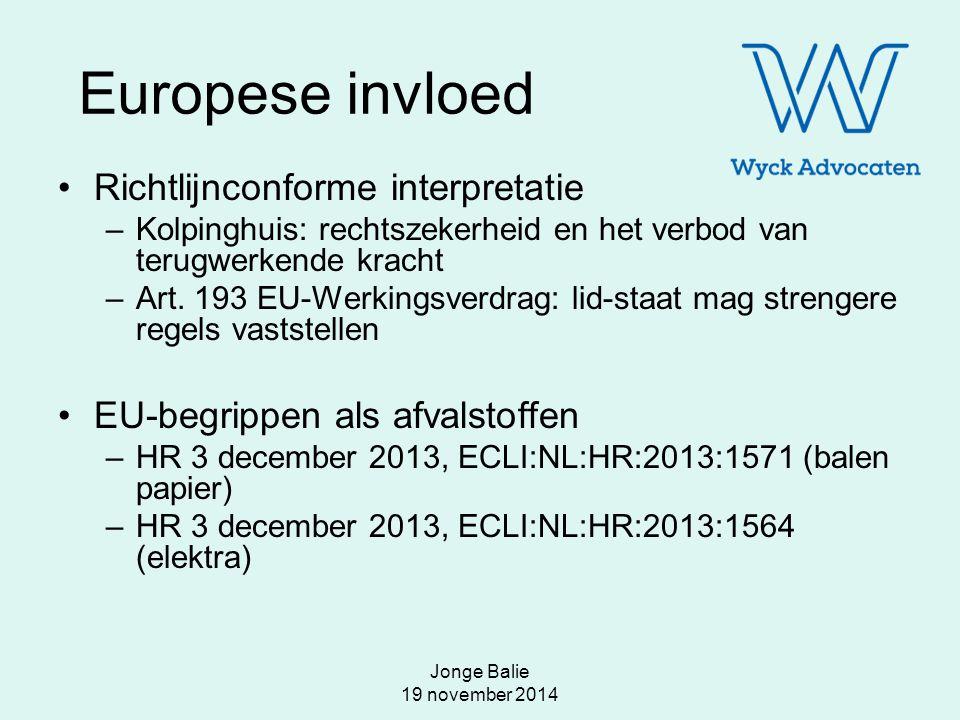 Europese invloed Richtlijnconforme interpretatie