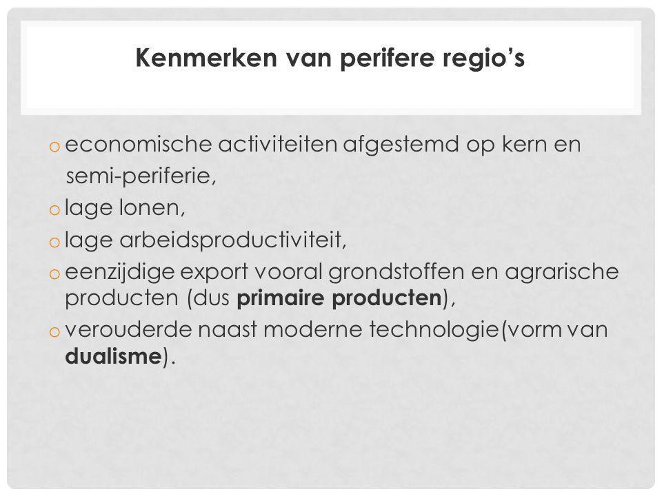 Kenmerken van perifere regio's