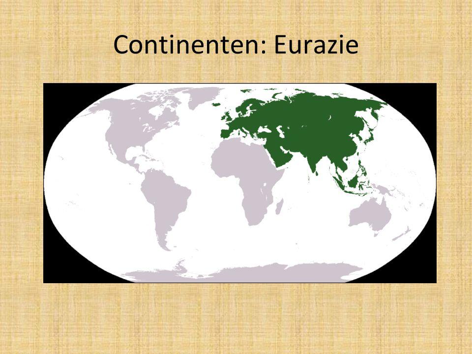 Continenten: Eurazie