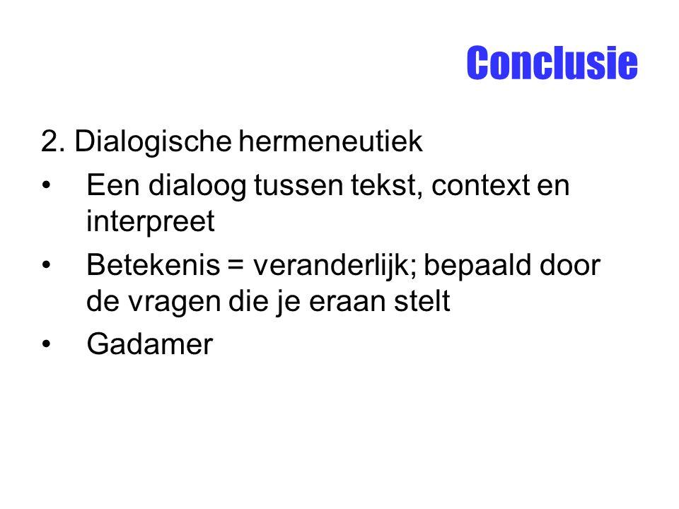 Conclusie 2. Dialogische hermeneutiek