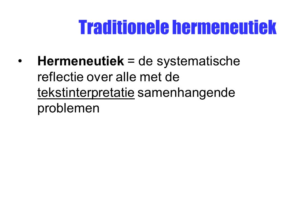 Traditionele hermeneutiek