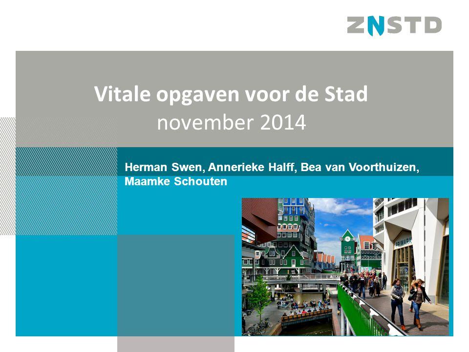 Vitale opgaven voor de Stad november 2014
