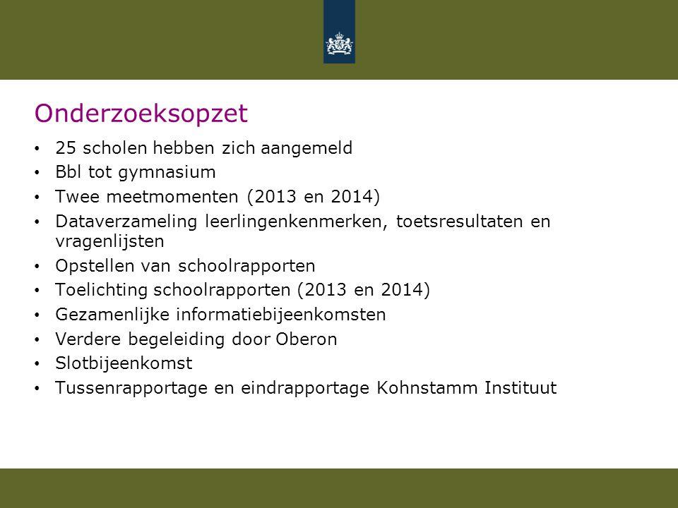 Onderzoeksopzet 25 scholen hebben zich aangemeld Bbl tot gymnasium