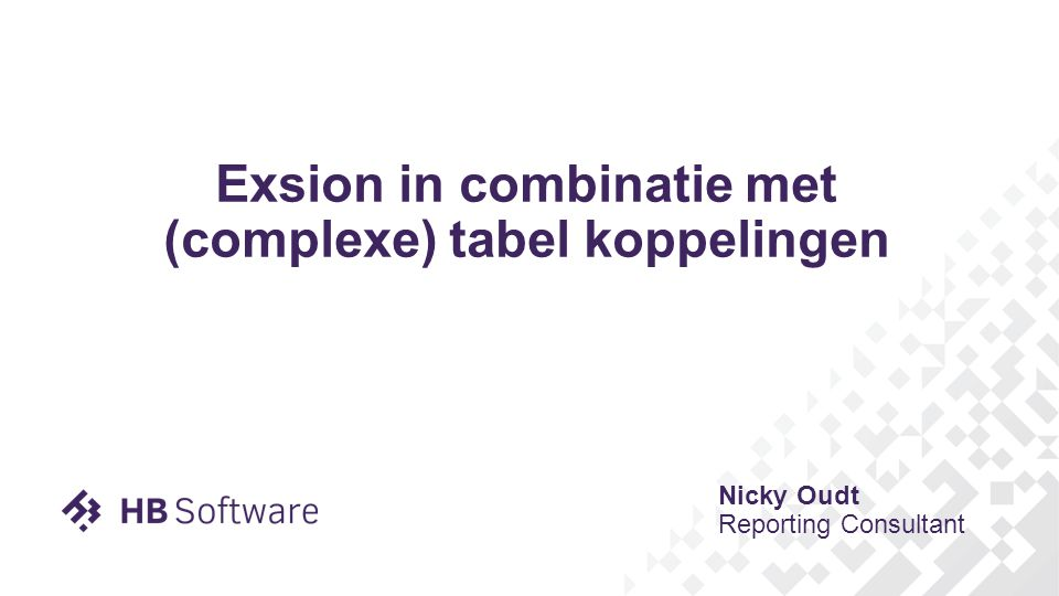 Exsion in combinatie met (complexe) tabel koppelingen