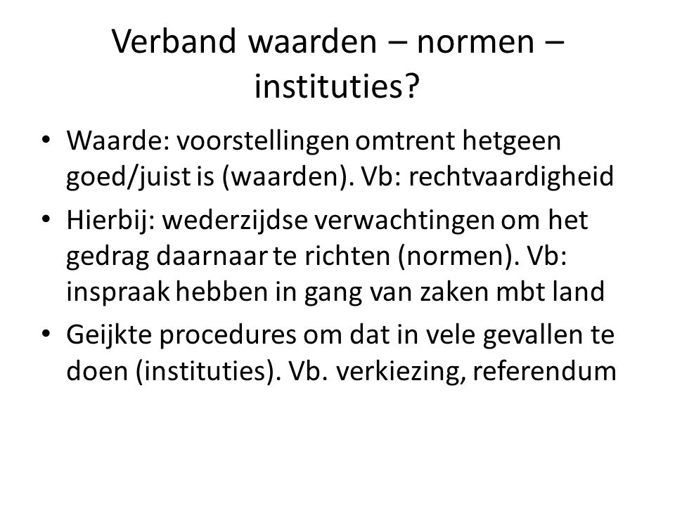 Verband waarden – normen – instituties
